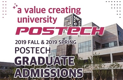 2019 Fall & 2019 Spring POSTECH Graduate Admissions