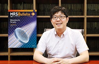 Professor Junsuk Rho Named Guest Editor of MRS Bulletin